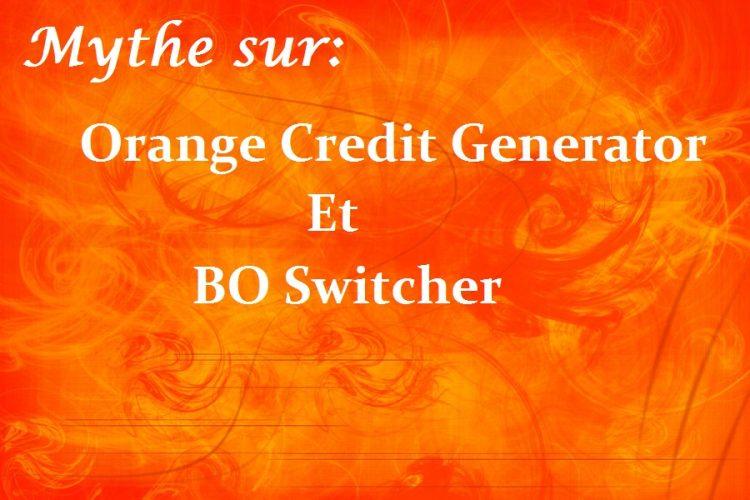 Black Orange Credit Generator et Bo Switcher: Mythe et Arnaque